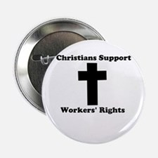 """All Christians for Workers' R 2.25"""" Button"""