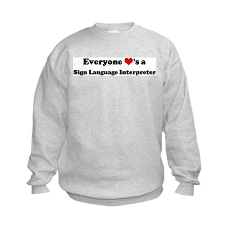 Loves a Sign Language Interpr Kids Sweatshirt