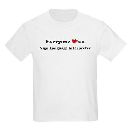Loves a Sign Language Interpr Kids T-Shirt