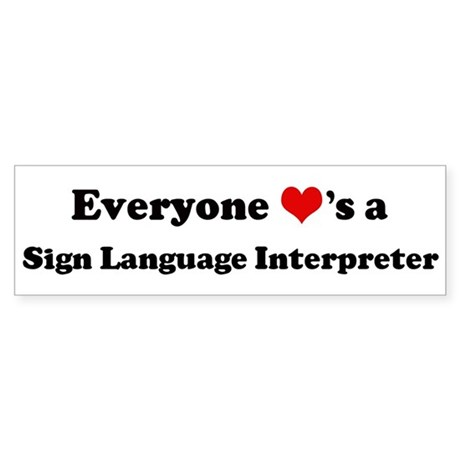 Loves a Sign Language Interpr Bumper Sticker