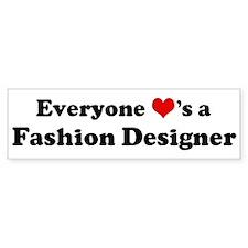 Loves a Fashion Designer Bumper Bumper Sticker