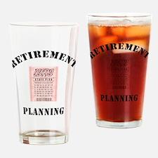 Funny Retirement Plan Drinking Glass