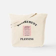 Funny Retirement Plan Tote Bag