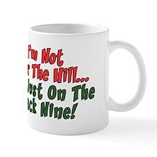 Just On The Back Nine Mug