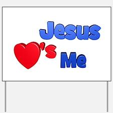 Jesus Loves Me Yard Sign