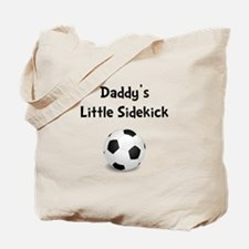 Daddy's Sidekick Soccer Tote Bag