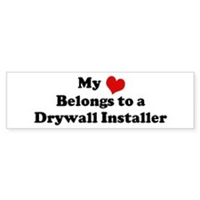 Heart Belongs: Drywall Instal Bumper Bumper Sticker