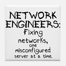Network Engineers Tile Coaster