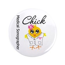 "Medical Sonographer Chick 3.5"" Button (100 pack)"