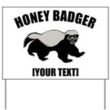 Honey badger Yard Signs