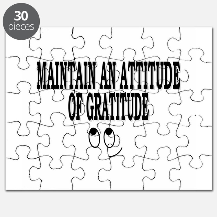 Maintain An Attitude Of Gratitude Puzzle