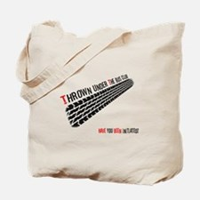 Thrown from the Bus Club - Initiated? Tote Bag
