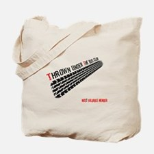 Thrown from the Bus Club - MVP Tote Bag