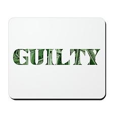 Guilty Mousepad