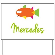 Mercedes is a Big Fish Yard Sign
