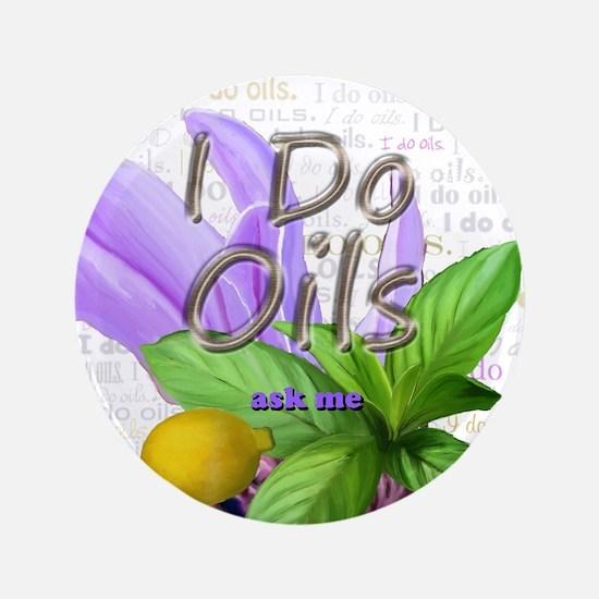"""Unique Doterra essential oils 3.5"""" Button"""