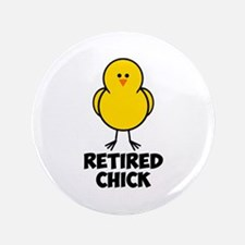 """Retired Chick 3.5"""" Button (100 pack)"""