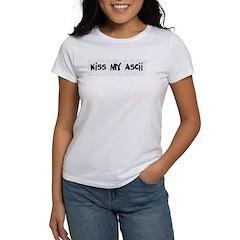 Kiss My ASCII Women's T-Shirt