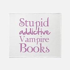 Stupid addictive vampire books Throw Blanket