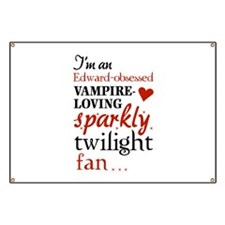 Vampire-loving sparkly twilight fan Banner