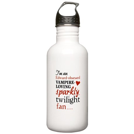 Vampire-loving sparkly twilight fan Stainless Wate