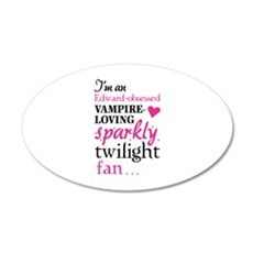 Vampire-loving sparkly twilight fan 22x14 Oval Wal