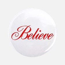 "BELIEVE 3.5"" Button (100 pack)"