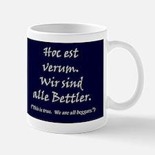 We Are All Beggars Mug