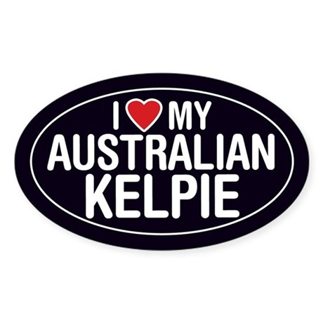 I Love My Australian Kelpie Oval Sticker/Decal