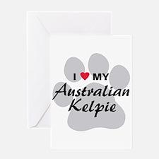 I Love My Australian Kelpie Greeting Card