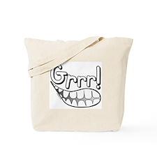 Grrr! Tote Bag