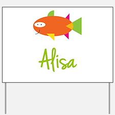 Alisa is a Big Fish Yard Sign