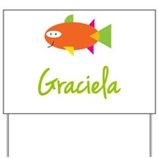 Graciela is a Big Fish Yard Sign