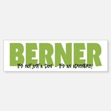 Berner IT'S AN ADVENTURE Bumper Bumper Bumper Sticker