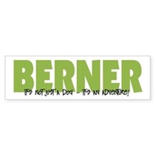 Berner IT'S AN ADVENTURE Bumper Bumper Sticker