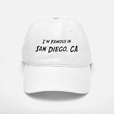 Famous in San Diego Baseball Baseball Cap
