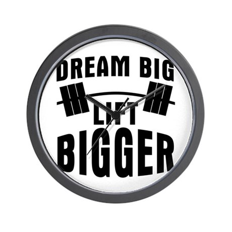 Dream big lift bigger Wall Clock