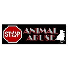 Stop Animal Abuse 1 Bumper Sticker