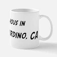 Famous in San Bernardino Mug