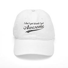 Vintage I Get Awesome Cap