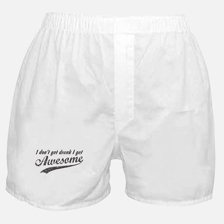 Vintage I Get Awesome Boxer Shorts