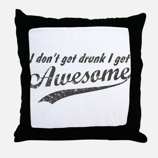Vintage I Get Awesome Throw Pillow