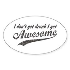 Vintage I Get Awesome Decal