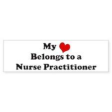 Heart Belongs: Nurse Practiti Bumper Bumper Sticker