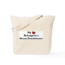 Heart Belongs: Nurse Practiti Tote Bag