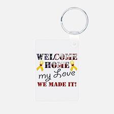 Welcome Home My Love Keychains