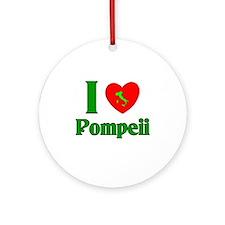 I Love Pompeii Ornament (Round)