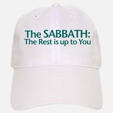 The SABBATH The Rest Is Up To You Baseball Baseball Cap