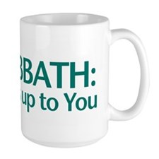 The SABBATH The Rest Is Up To You Ceramic Mugs