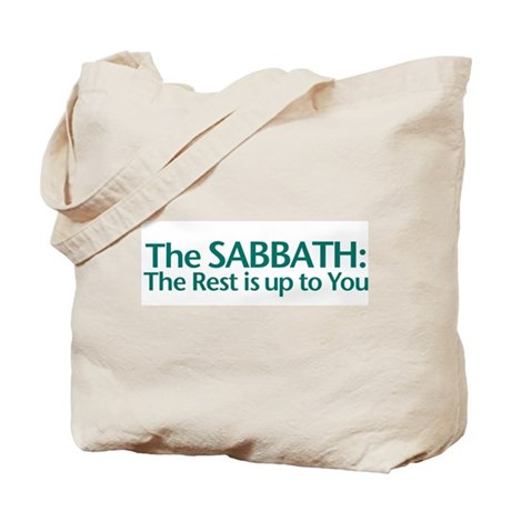 The SABBATH The Rest Is Up To You Tote Bag